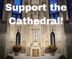 Support the Cathedral!