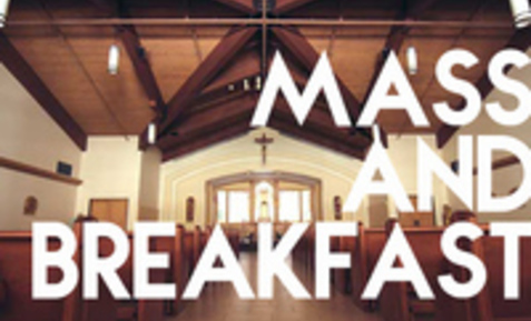 Mass and Breakfast