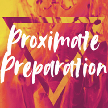 Proximate Preparation Large Group Meeting 2