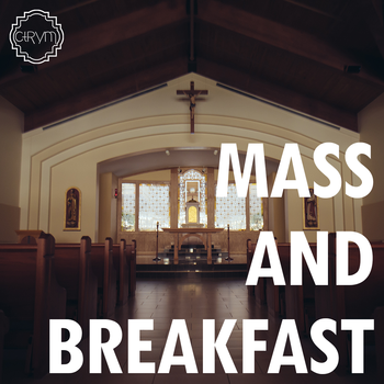 Tuesday Morning Mass and Breakfast