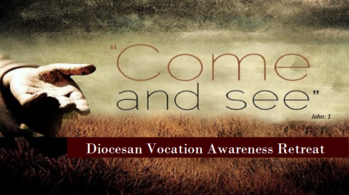 Diocesan Vocation Awareness Retreat