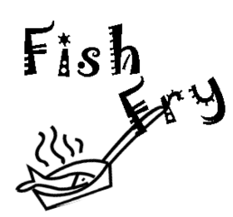 Fish Fry (new date)