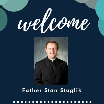 Welcome Father Stan!