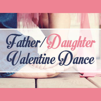 Father/Daughter Valentine Dance