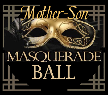 Mother/Son Masquerade Ball