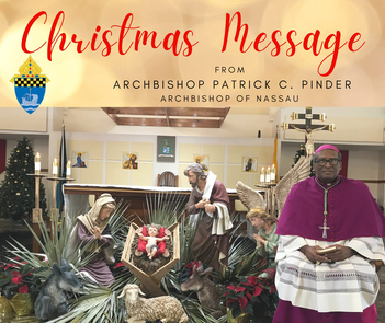 Christmas Message from Archbishop Patrick Pinder