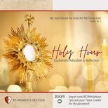 RC Women HOLY HOUR : Stepping Out From The Upper Room