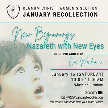RECOLLECTION New Beginnings : Nazareth with New Eyes