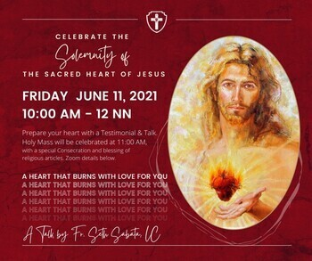 Solemnity of the Sacred Heart of Jesus Recollection: A Heart That Burns With Love For You
