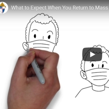 What to expect when you return to Mass