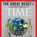 The Great Reset: My Time Magazine Review
