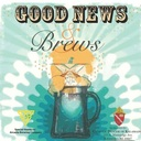 Good News and Brews