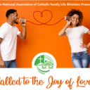Called to the Joy of Love