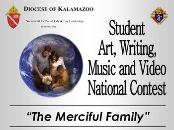 """The Merciful Family"" Student Contest"
