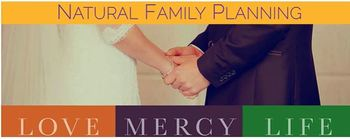 Natural Family Planning Awareness Week - July 24-30, 2016