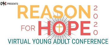 Reason for Hope - Virtual Conference 2020