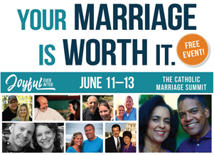 The Catholic Marriage Summit - June 11-13, 2020