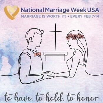 National Marriage Week and World Marriage Sunday is February 7 - 14