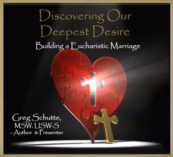 """""""Building a Eucharistic Marriage"""" Virtual Marriage Course"""