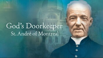 Saint of the Day - Saint Andre of Montreal