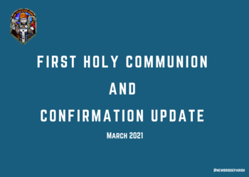 First Holy Communion & Confirmation Update