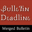 July 1st - Bulletin Submission Deadline