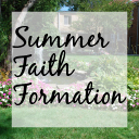 Summer Faith Formation
