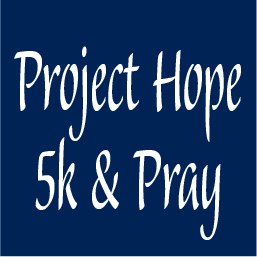 Project Hope 5k and Pray