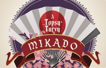 Announcing A Topsy Turvy Mikado