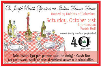 SJS 40th Anniversary Italian Dinner Dance-Hosted by the Knights of Columbus