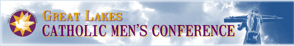Great Lakes Catholic Men's Conference