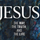 Men's Bible Study - Jesus: The Way, The Truth and The Life