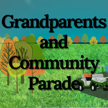 Grandparents and Community Parade