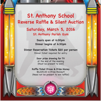 St. Anthony's 5th Annual Reverse Raffle and Silent Auction 3/5/16