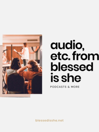 Blessed is She