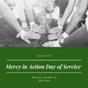 Mercy in Action Day of Service