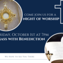 Holy Hour - Mass with Benediction