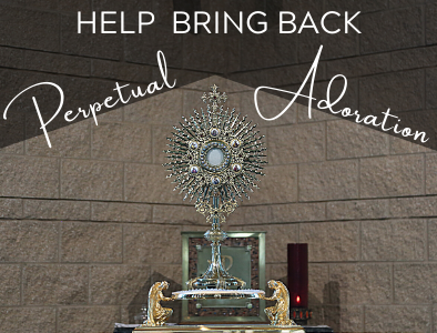 Sign up for a Holy Hour to help bring back Perpetual Adoration