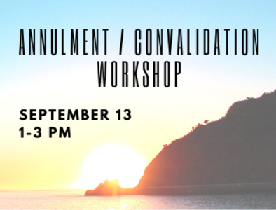 Annulment / Convalidation Workshop