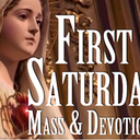First Saturday Masses (in honor of Mary)