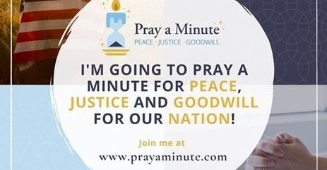 Pray A Minute for Peace, Justice & Goodwill - Click pic for details