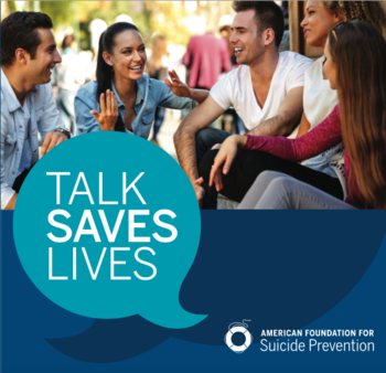 Talk Saves Lives -- Suicide Prevention