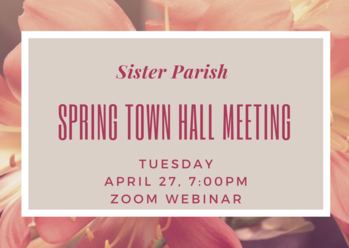 Sister Parish Town Hall Meeting-Click here to register