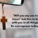 Will you say yes to Jesus?