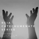 RCIA - Catechumenate Series