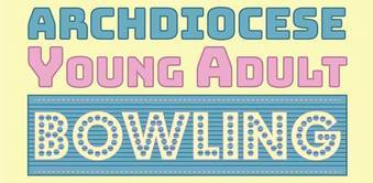 Archdiocese Young Adult Bowling