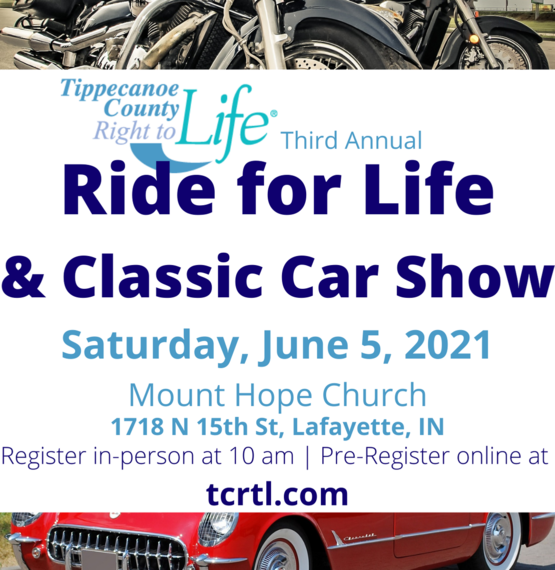 2021 Ride for Life Classic Car Show Picnic June 5th Tippecanoe County Right to Life Mount Hope Church Register Online