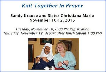 Knitting Retreat: Knit Together in Prayer