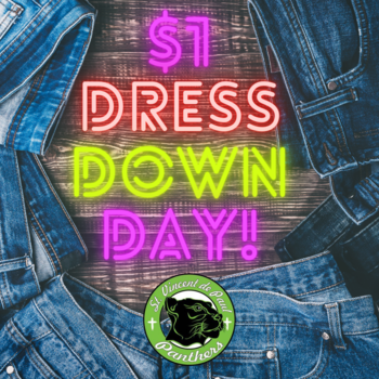 TAG Day! Bring in $1 to dress down and support a member of our Community in Christ