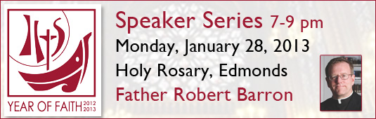 Year of Faith Speaker Series - Father Robert Barron